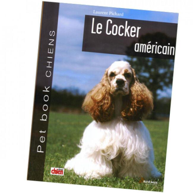 "Livre ""Cocker Américain"" Collection Pet Book"