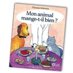 """Livre """"Votre animal mange t'il bien ?"""""""